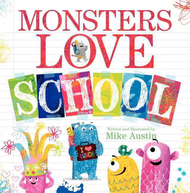 Monsters Love School By Austin, Mike/ Austin, Mike (ILT)