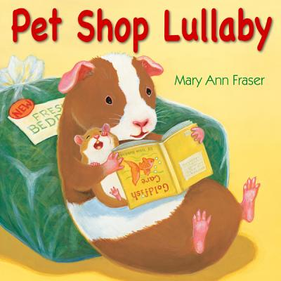 Pet Shop Lullaby By Fraser, Mary Ann